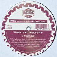 Big Big Trax BBT-011 RMA Dick Shelly & Daniel Powell - Past And Present